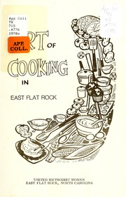 The Art of Cooking in East Flat Rock by East Flat Rock United Methodist Church
