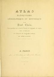 Atlas Elementaire Geographique Et Histor... by Chaix, Paul