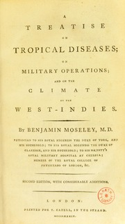 A Treatise on Tropical Diseases; on Mili... by Moseley, Benjamin, 1742-1819