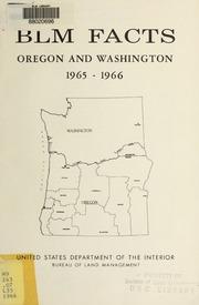 Blm Facts : Oregon and Washington by United States. Bureau of Land Management