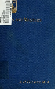 Boys and Masters : a Story of School Lif... by Gilkes, Arthur Herman