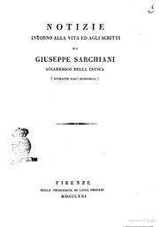 Notizie Intorno Alla Vita Ed Agli Scritt... by Giovanni Battista Niccolini