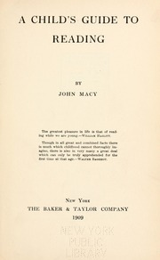 A Child's Guide to Reading by MacY, John Albert, 1877-1932