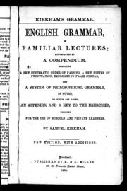 English Grammar in Familiar Lectures [mi... by Kirkham, Samuel