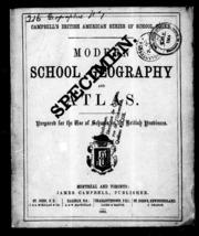 Modern School Geography and Atlas Prepar... by Montreal; Toronto : J. Campbell; St. John, N.B. : ...