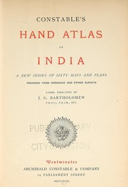 Constable's Hand Atlas of India : a New ... by Bartholomew, J. G. (John George), 1860-1920, Ed