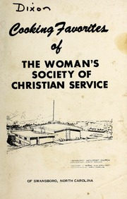 Cooking Favorites of the Woman's Society... by Swansboro Methodist Church (Swansboro, N.C.). Woma...