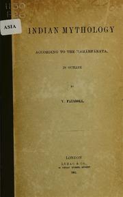 Indian Mythology According to the Mahāb... by Fausbøll, V. (Viggo), 1821-1908