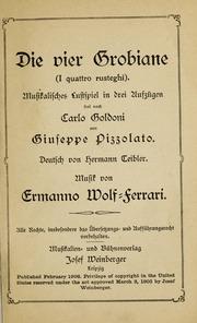 Die Vier Grobiane (I Quattro Rusteghi) by Wolf-Ferrari, Ermanno, 1876-1948, Composer