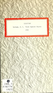 Directory of the First Baptist Church of... by First Baptist Church of Raleigh, N.C.