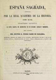 España Sagrada. Theatro Geographico-Hist... by Flórez, Enrique, 1702-1773