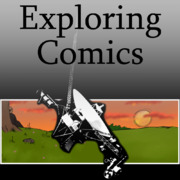 Exploring Comics Podcast by Exploring Comics