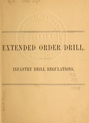 Extended Order Drill, Infantry Drill Reg... by United States. War Dept