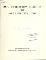 Food Distribution Facilities for Salt La... by Boles, Patrick Parker, 1938-