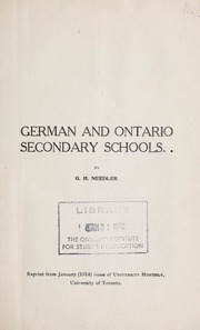 German and Ontario Secondary Schools by Needler, G. H. (George Henry), 1866-1962
