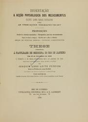 Dissertação : a Acção Physiologica D... by Pereira, Joaquim Lobo Leite