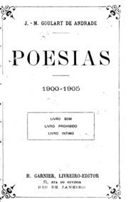 Poesias, 1900-1905  : Livro Bom, Livro P... by Andrade, J. M. Goulart De