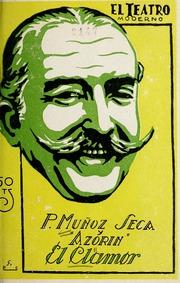 El Clamor : Farsa En Tres Actos, Vol. V.... Volume Vol. v. 373, no. 11 by Muñoz Seca, Pedro, 1881-1936