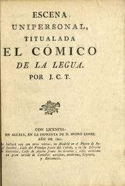 Escena Unipersonal Titulado El Cómico De... Volume Vol. v.4 no. 14 by J. C. T