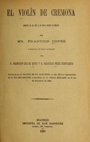 El Violín De Cremona : Comedia En Un Ac... Volume Vol. v. 480, no. 1 by Coppée, François, 1842-1908