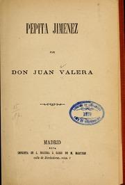 Pepita Jimenez by Valera Y Alcalá Galiano, Juan, 1824-1905.