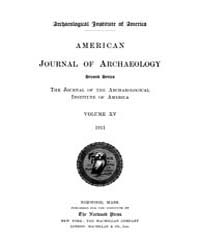 American Journal of Archaeology : 1911 V... Volume Vol. 15 by Norman, Naomi, J.