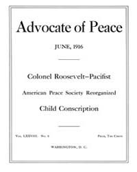 The Advocate of Peace (1894-1920) : 1916... Volume Vol. 78 by