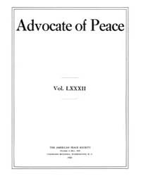 The Advocate of Peace (1894-1920) : 1920... Volume Vol. 82 by