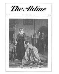 The Aldine : 1873 Vol. 6 No. 4 Apr Volume Vol. 6 by