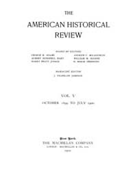The American Historical Review : 1899 Vo... Volume Vol. 5 by Schneider, Robert, A.