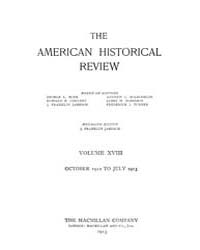 The American Historical Review : 1912 Vo... Volume Vol. 18 by Schneider, Robert, A.