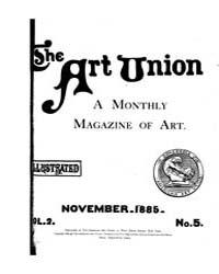 The Art Union : 1885 Nov. No. 5 Vol. 2 Volume Vol. 2 by
