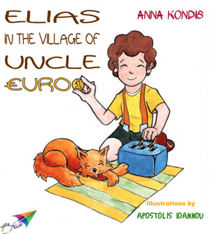 Elias in the Village of Uncle Euro by Kondis, Anna