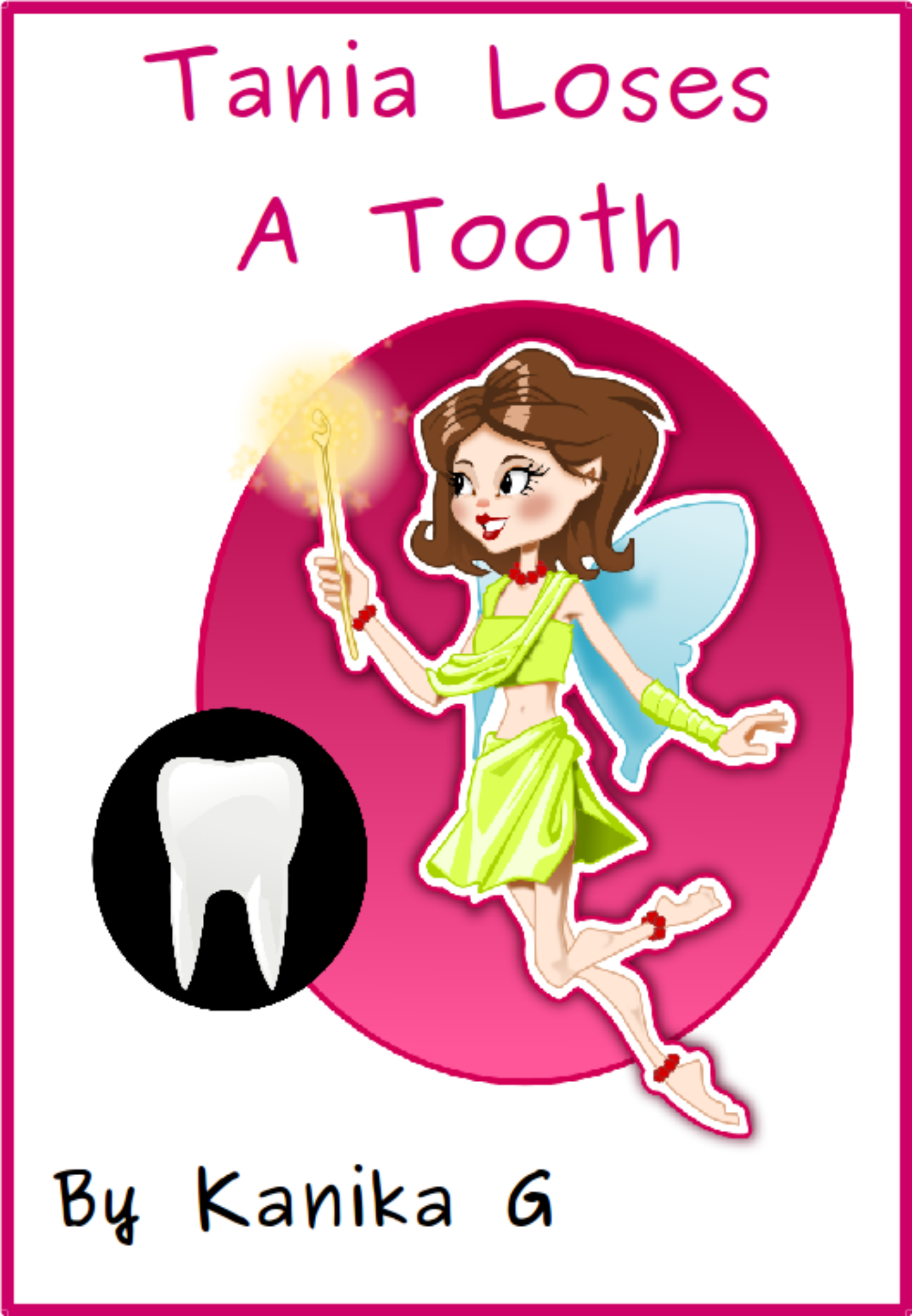 Tania Loses a Tooth by G, Kanika