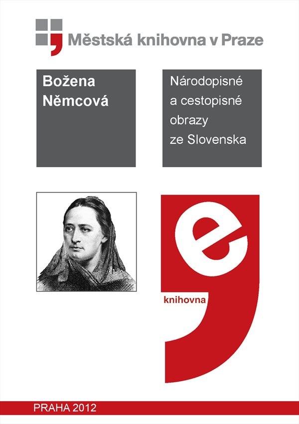 Národopisné a Cestopisné Obrazy Ze Slove... by Němcová, Božena