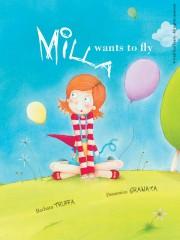 Milla Wants to Fly by Truffa, Barbara