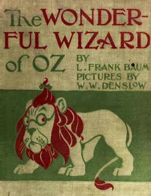 The Wonderful Wizard of Oz by Baum, L. Frank