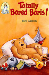 Totally Bored Boris! by Wilhelm, Hans