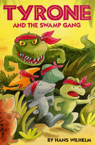Tyrone and the Swamp Gang by Wilhelm, Hans