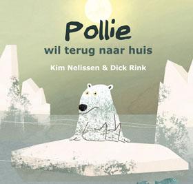 Pollie Wil Terug Naar Huis by Nelissen, Kim