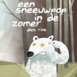 Een Sneeuwpop in De Zomer by Rink, Dick