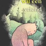 Monstertje Wil Een Vriend by Sanders, Herke