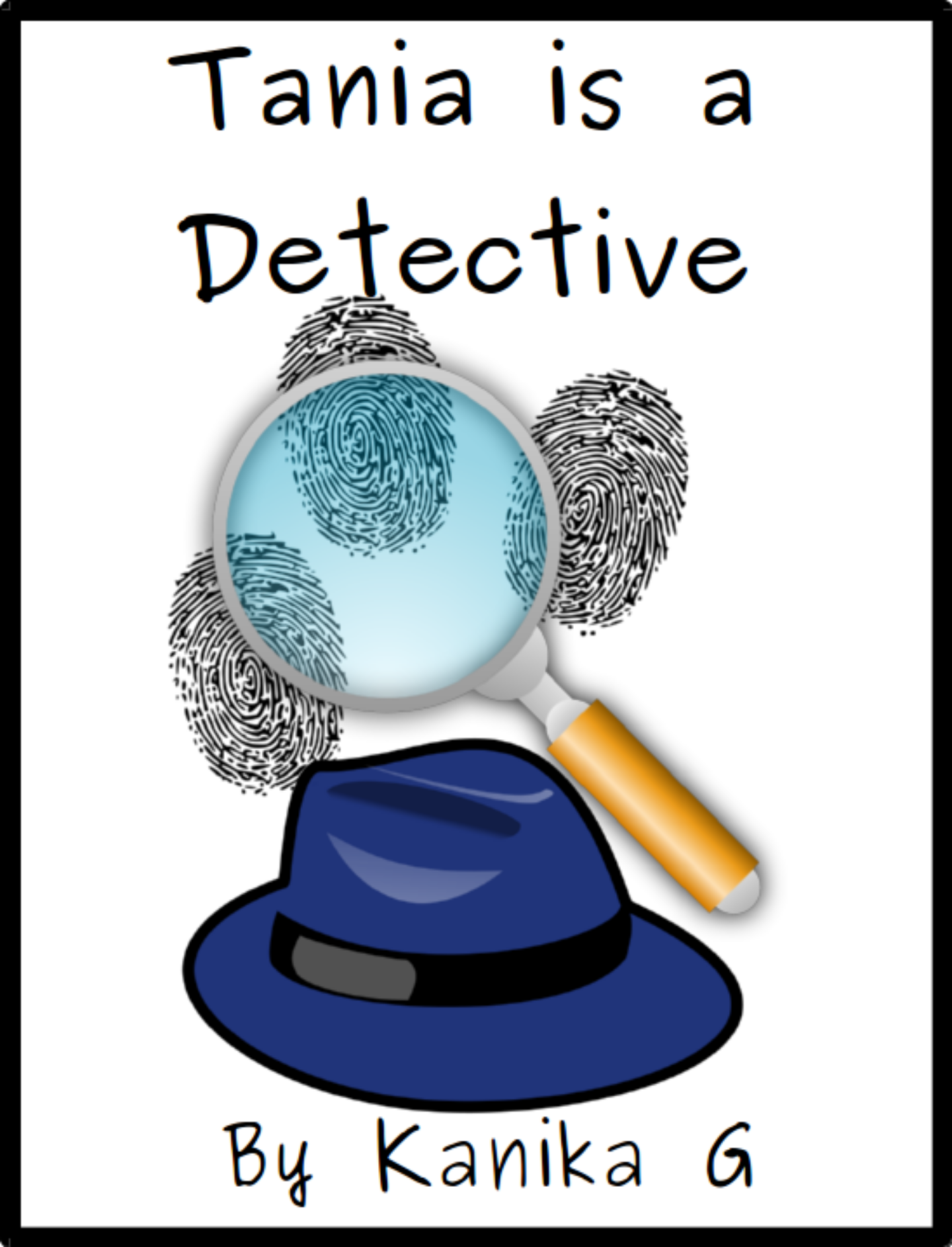 Tania is a Detective by G, Kanika