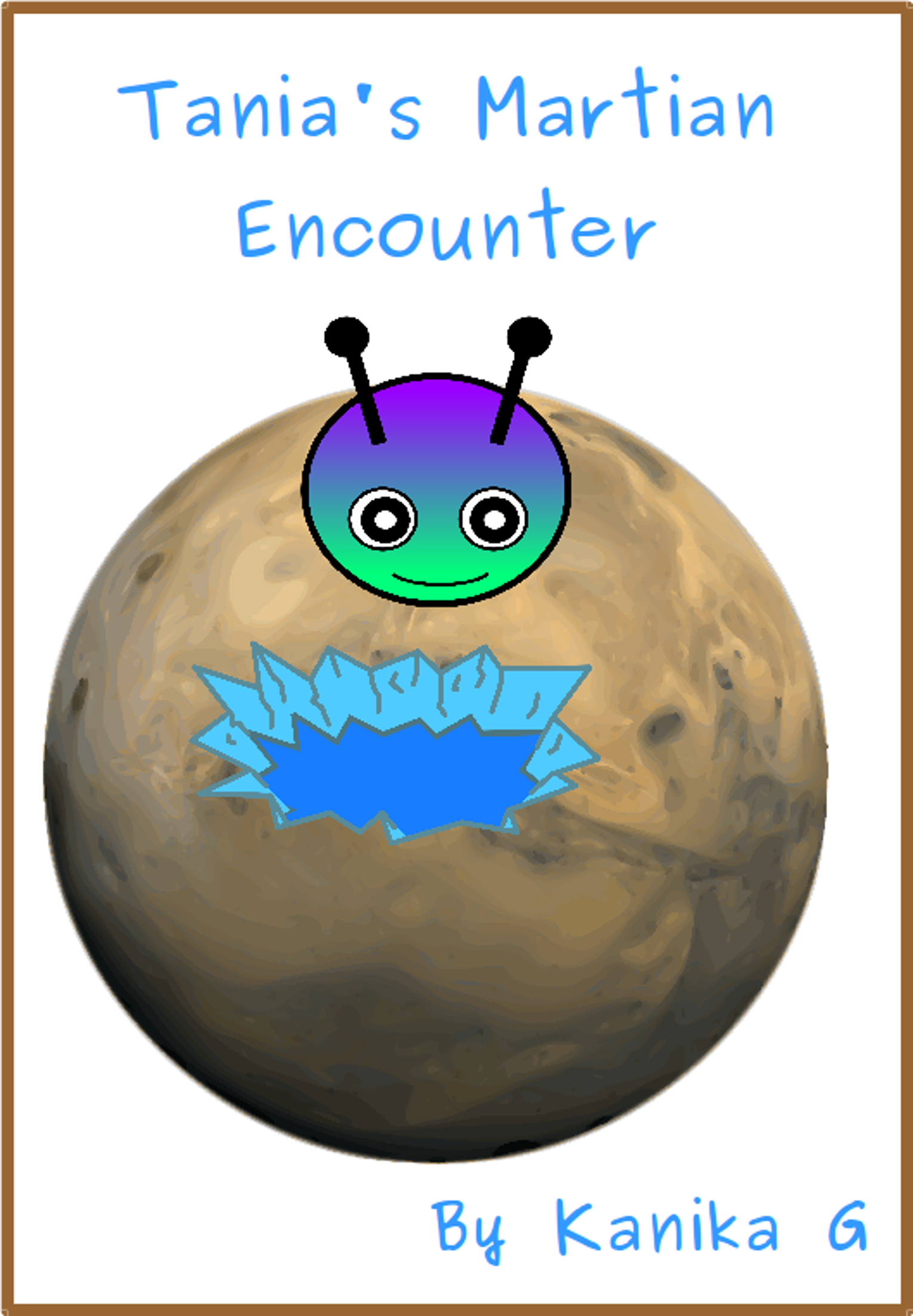 Tania's Martian Encounter by G, Kanika