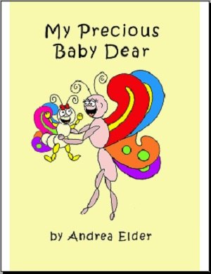 My Precious Baby Dear by Elder, Andrea
