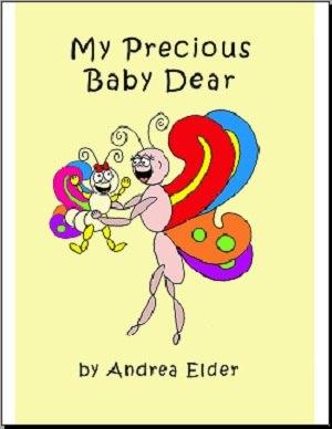 My Precious Baby Dear by Elder, Andrea