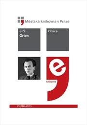 Ohnice by Orten, Jiří