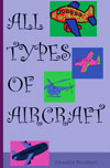All Types of Aircraft by Bruckert, Danielle