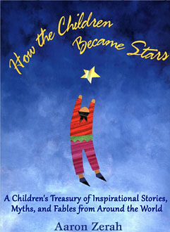 How the Children Became Stars by Zerah, Aaron