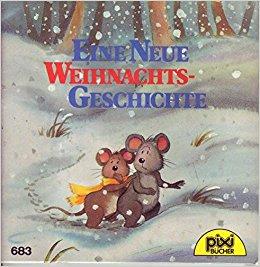 Eine Neue Weihnachtsgeschichte by Wilhelm, Hans